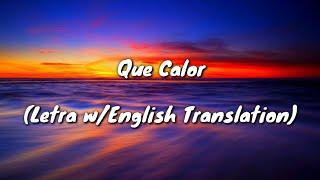 Major Lazer - Que Calor (ft.J Balvin & El Alfa) (Letra w/English Translation)
