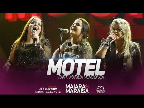 Maiara e Maraisa - Motel part. Marília Mendonça  em Goiânia