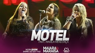 Maiara e Maraísa - Motel part.  Marília Mendonça (Ao Vivo em Goiânia)