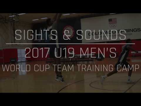 2017 USA Men's U19 World Cup Team Training Camp: Sights & Sounds