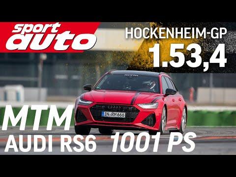 MTM Audi RS6 1001 PS | Hot Lap Hockenheim-GP | sport auto