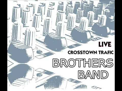 Jimi Hendrix - Crosstown Traffic Instrumental Live Cover By  Brothers Band