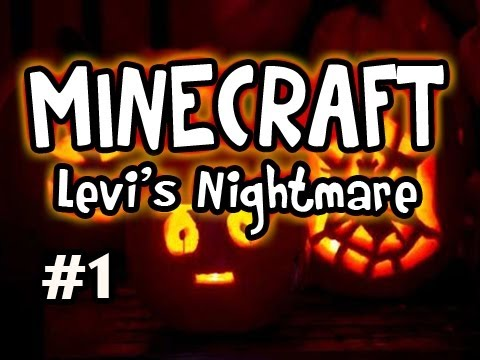 Minecraft: Levi's Nightmare w/Nova & Girl Ep.1