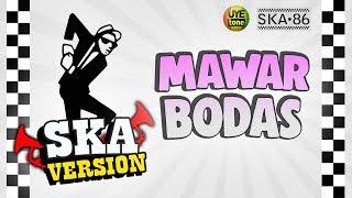 Gambar cover SKA 86 - MAWAR BODAS (Reggae SKA Version)