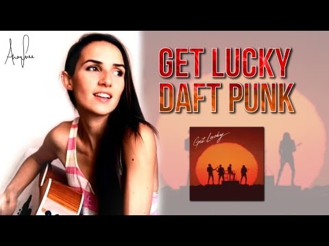 Daft Punk - Get Lucky ft. @Pharrell Williams (Ana Free cover)