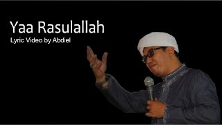 Download lagu Ya Rasulallah - Ust. Jefri AL Buchori