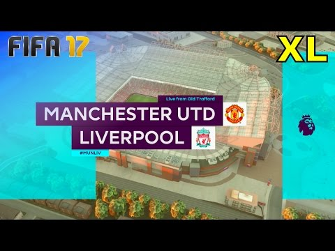 FIFA 17 - Manchester United vs. Liverpool @ Old Trafford (XL Match)