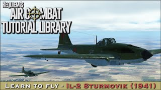 Learn to fly the IL-2 Sturmovik (1941)