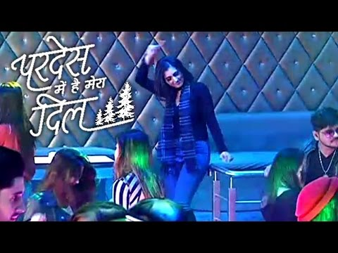 Pardes Mein Hai Mera Dil Serial : Sanjana Drunked & Danced In Bar | 15 November 2016 | Star Plus thumbnail