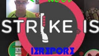 HA LLEGADO EL NOOB!! STRIKE.IS 2.0 IEREPORE