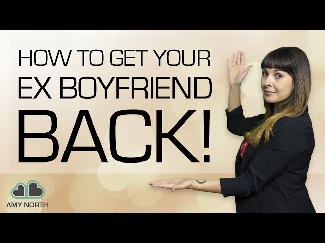 How to Get Your Ex Boyfriend Back (with Pictures) - wikiHow