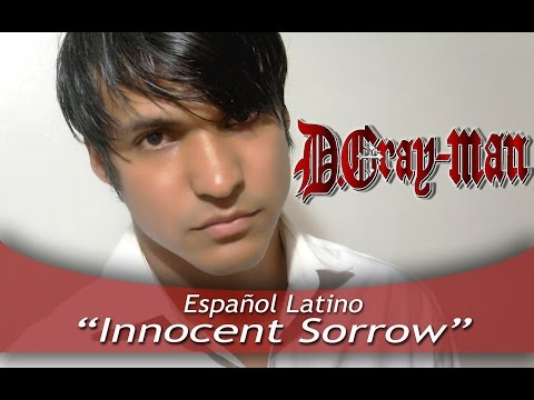 DGrayMan Innocent Sorrow Español Latino