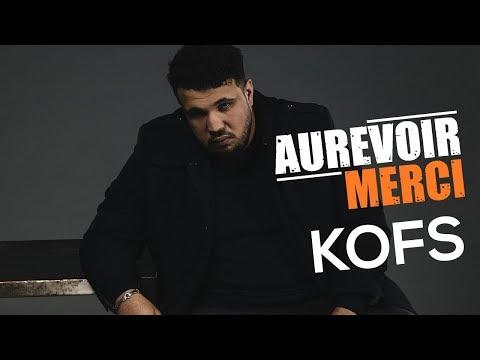 KOFS - AUREVOIR MERCI