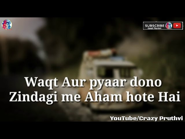 WAQT (Time) _ Pyaar (Love) || Heart Touchin Whatsapp Video