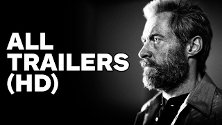 Logan - All Trailers (2017)