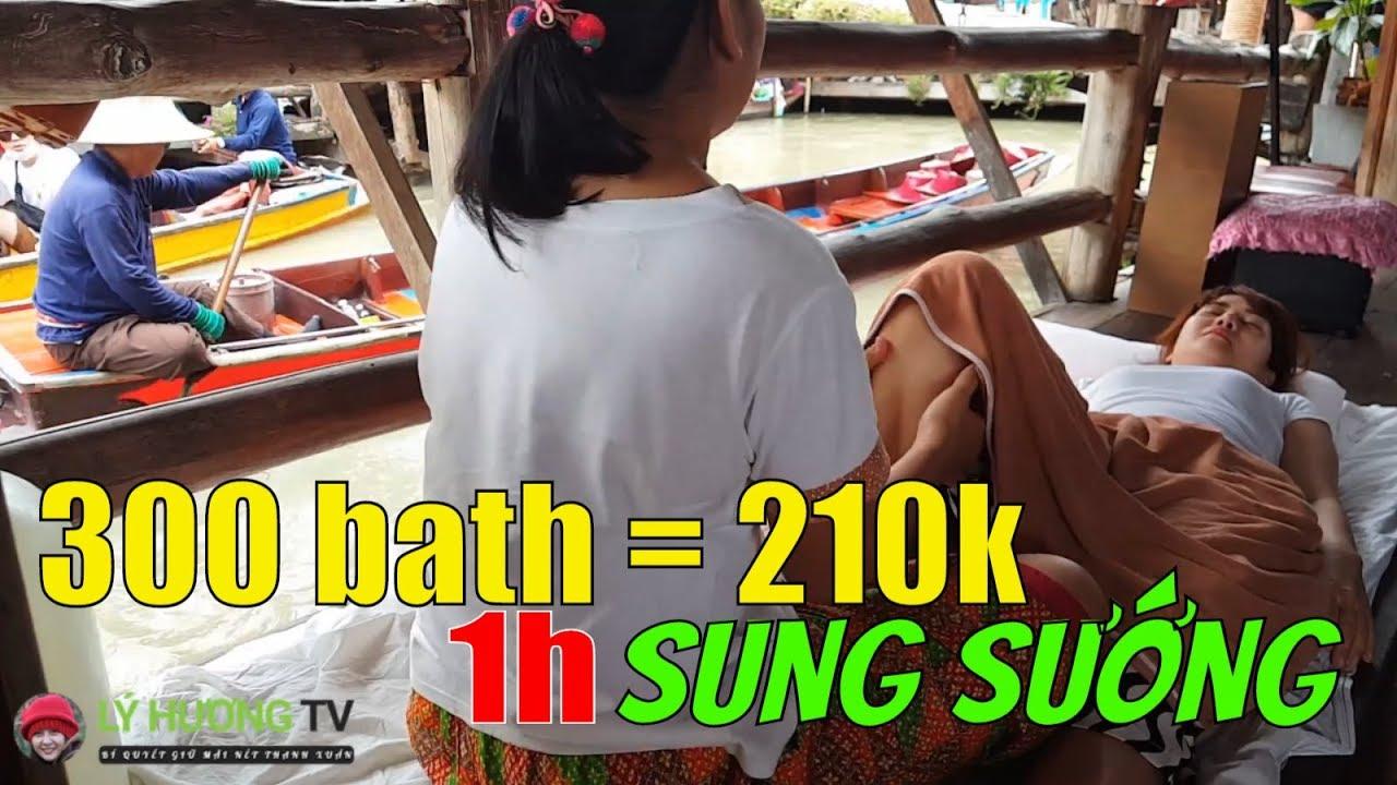 300 bath Thái = 210k Việt Nam đổi lấy 1 giờ SUNG SƯỚNG với trò masage    Guide Saigon Food