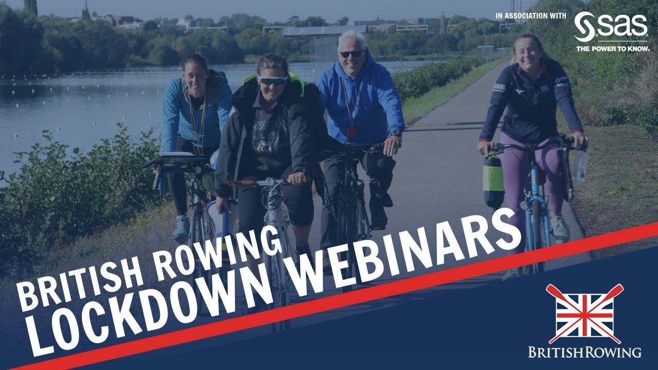 British Rowing Lockdown Webinar #22 - Coronavirus: Return to Coaching