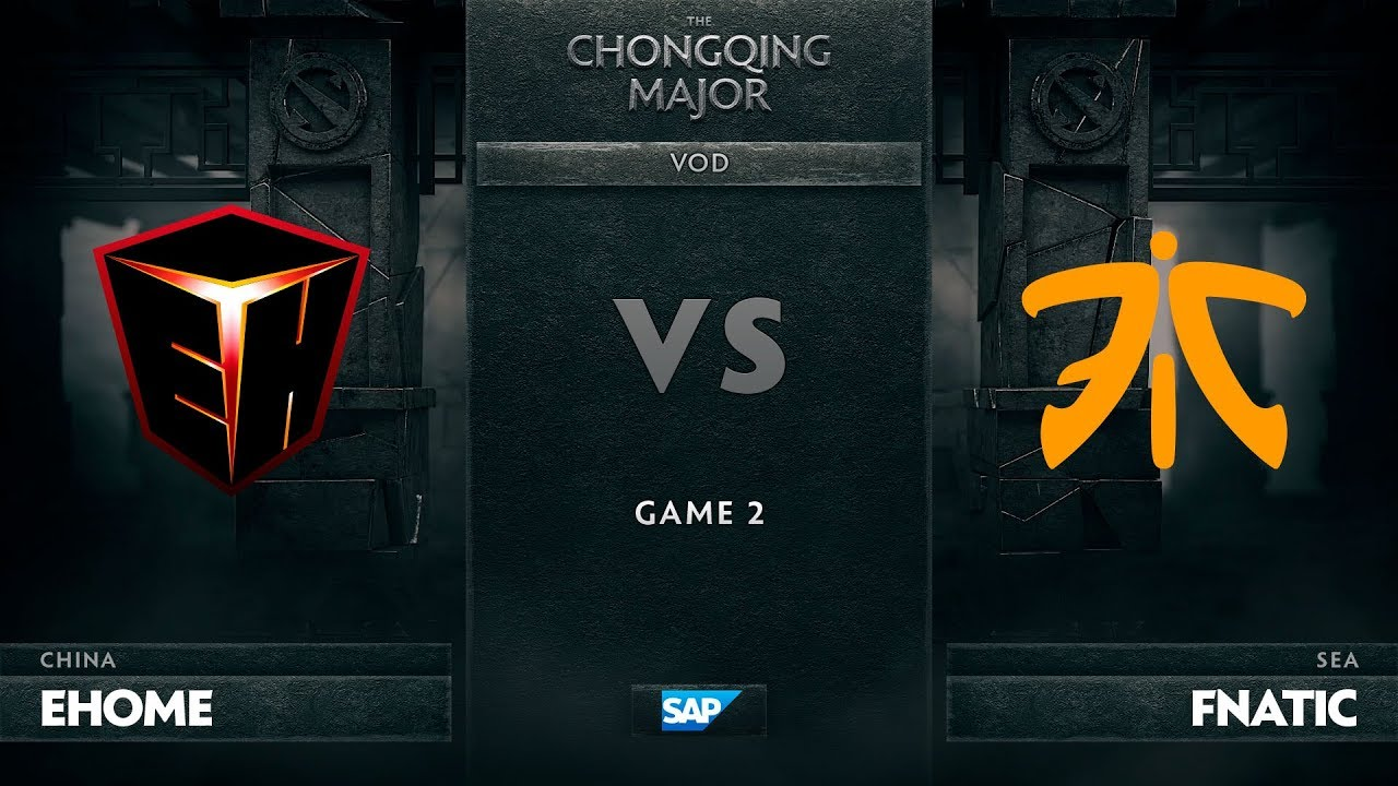 [EN] EHOME vs Fnatic, Game 2, The Chongqing Major UB Round 1