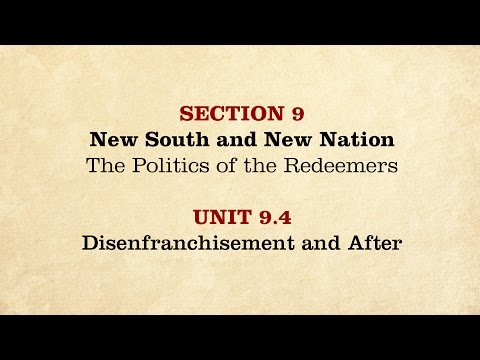 MOOC | Disenfranchisement and After | The Civil War and Reconstruction, 1865-1890 | 3.9.4