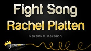 rachel platten fight song karaoke version