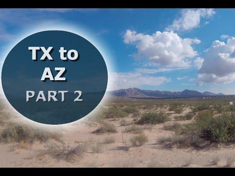 The TX to AZ Road Trip   PART 2