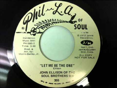 John Ellison Of The Soul Brothers Six - Let Me Be The One