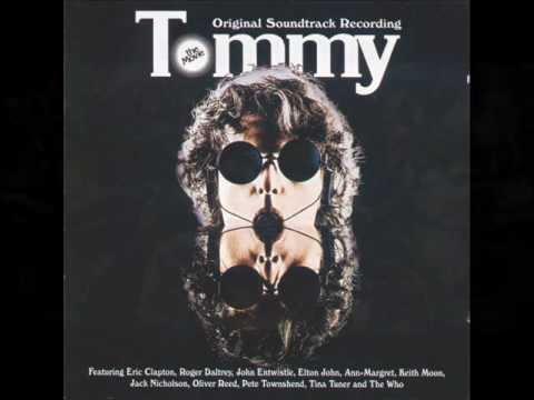 Tommy (Movie Soundtrack) Part 1