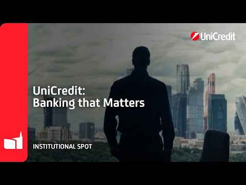 Banking that matters UniCredit  – Institutional Video