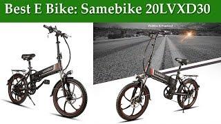Best E Bike: Samebike 20LVXD30 Smart Folding Electric Moped Bike