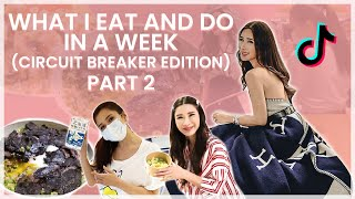 WHAT I EAT AND DO IN A WEEK (CIRCUIT BREAKER EDITION) | JAMIE CHUA