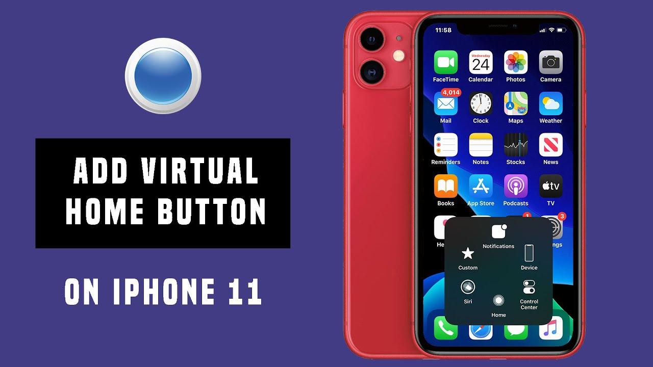 Add iPhone 11 Secret Virtual Home Button - YouTube