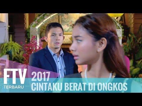 FTV Niki Frazetta & Glenca Chysara - CIntaku Berat Di Ongkos