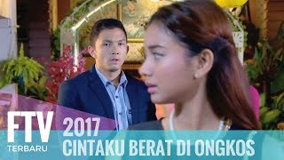 Download lagu FTV Niki Frazetta & Glenca Chysara - CIntaku Berat Di Ongkos