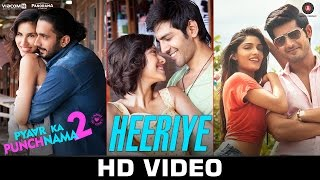 Heeriye Video Song | Pyaar Ka Punchnama 2