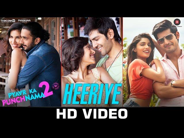 Heeriye - Official Video | Pyaar Ka Punchnama 2 | Mohit Chauhan | Hitesh Sonik
