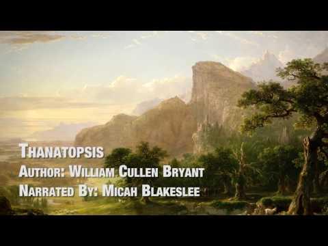 Thanatopsis  Audiobook   William Cullen Bryant read  Micah Blakeslee