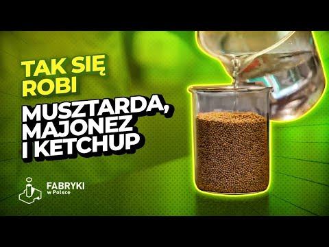 Jak Powstaje Musztarda, Majonez I Ketchup? - Fabryki W Polsce