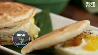 Mummy Ka Magic | Dosa Egg Sandwich Recipe | Amrita Raichand