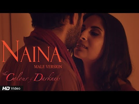 Naina (Male) | The Colour of Darkness | Pratik Gawshinde | Girish Makwana | Latest Songs 2017