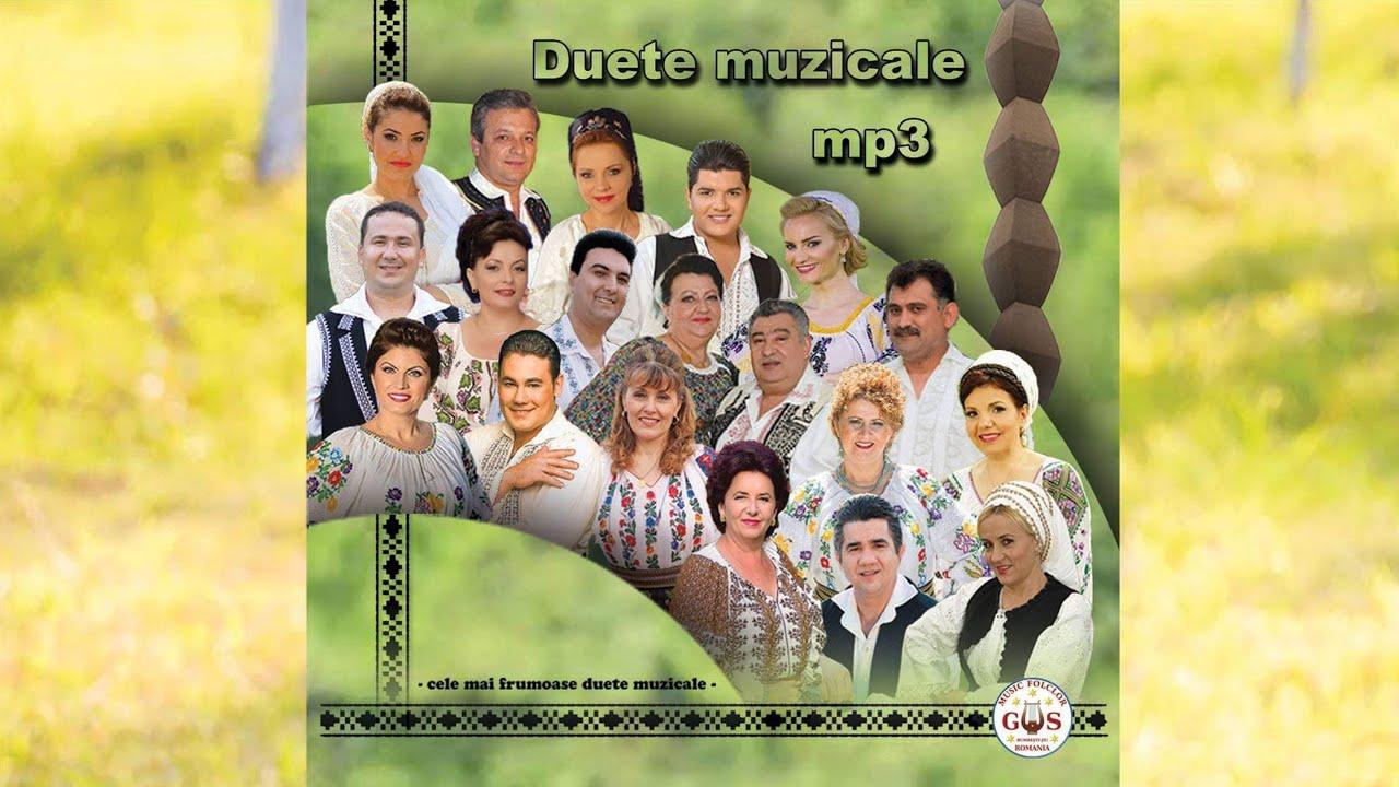 3 ORE DE MUZICA BUNA - DUETE MUZICALE Colaj Album