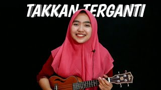 Download Mp3 Takkan Terganti - Kangen Band Cover By Adel Angel