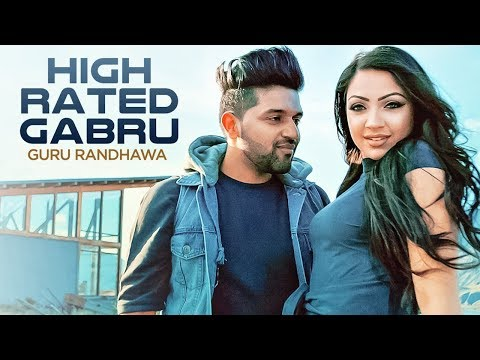 high-rated-gabru-|-full-video-song-|-guru-randhawa