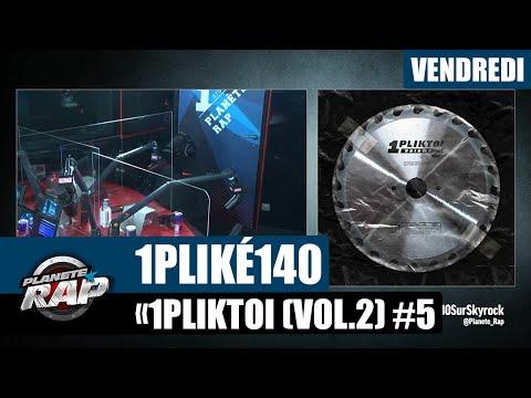 Youtube: Planète Rap – 1PLIKÉ140«1PLIKTOI (Vol.2)» avec Gambino la MG, Olazermi, Laskiiz & Negrito #Vendredi