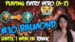 A-Z Hero Challenge | Balmond until I Win in Rank! (With Subtitle)