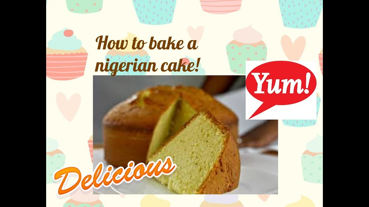 Download How to make a Nigerian cake