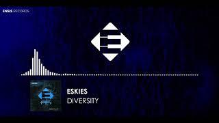 ESKIES - Diversity (Original Mix)