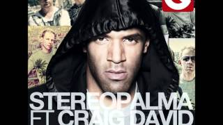 Stereo Palma feat  Craig David - Our Love (B-sensual vs  No!end Remix)