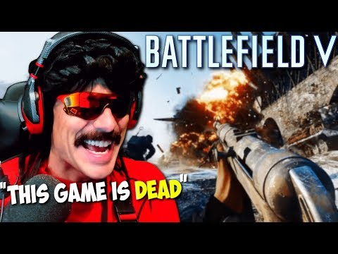 "DrDisRespect: ""Battlefield 5 Is Complete FAILURE"" 