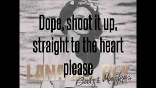 Repeat youtube video God's & Monsters - Lana Del Rey - Lyrics