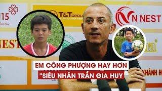 Khong phai &quotsieu nhan&quot Gia Huy, em ho Cong Phuong moi la &quotsieu pham&quot cua H ...